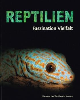 Reptilien - Faszination Vielfalt