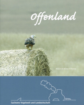 Offenland - Sachsens Vogelwelt und Landwirtschaft