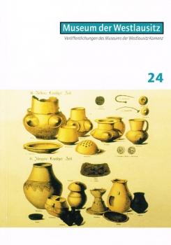 Veröffentlichungen des Museums der Westlausitz - Heft 24
