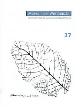 Veröffentlichungen des Museums der Westlausitz - Heft 27