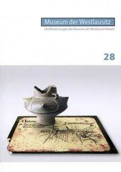 Veröffentlichungen des Museums der Westlausitz - Heft 28