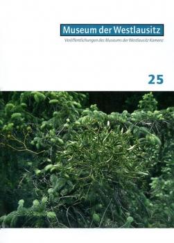 Veröffentlichungen des Museums der Westlausitz - Heft 25