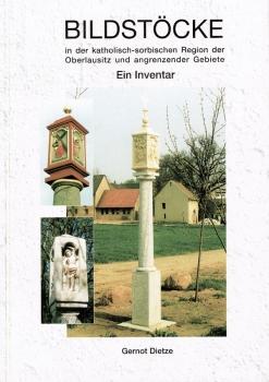 Bildstöcke in der katholisch-sorbischen Region der Oberlausitz